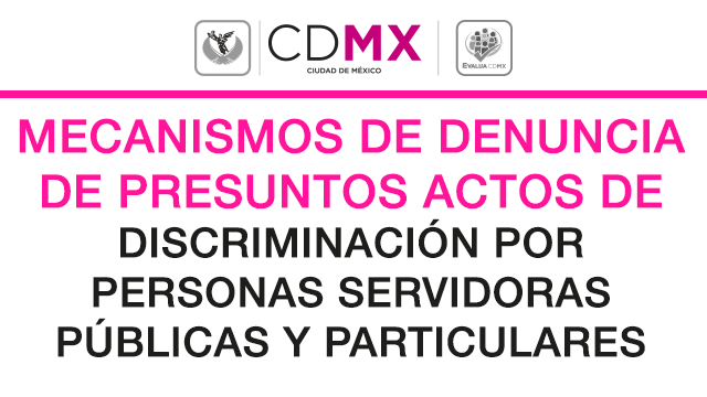 Mecanismos de Denuncia de Presuntos Actos de Discriminación