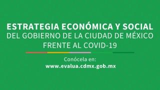 Estrategia Económica y social del Gobierno de la Ciudad de México frente al Covid-19